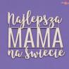 847 Tekturka napis - Najlepsza Mama na Świecie
